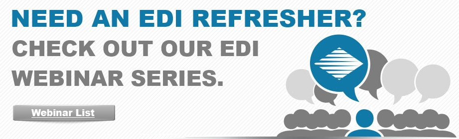 Need an EDI refresher? Check out our Webinars!